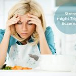 Eczema And Stress: Can Stress Trigger Eczema?