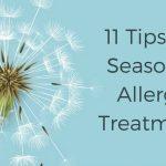 11 Tips for seasonal allergy treatment.jpg