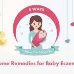 Home Remedies for Baby Eczema- 5 Ways to Protect Your Baby's Skin