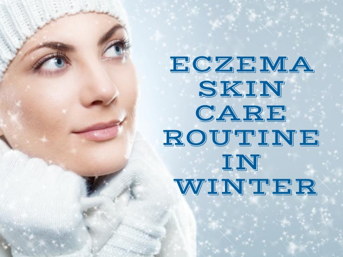 Best Skin Care Routine For Eczema in Winters for Teenagers