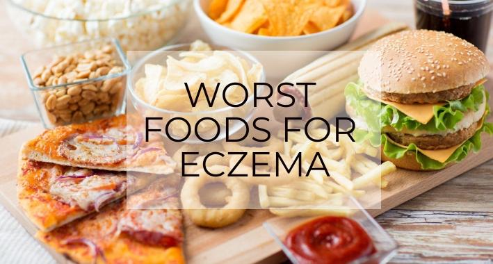 Worst Foods for Eczema