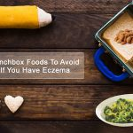 Lunchbox Foods to Avoid if you have Eczema
