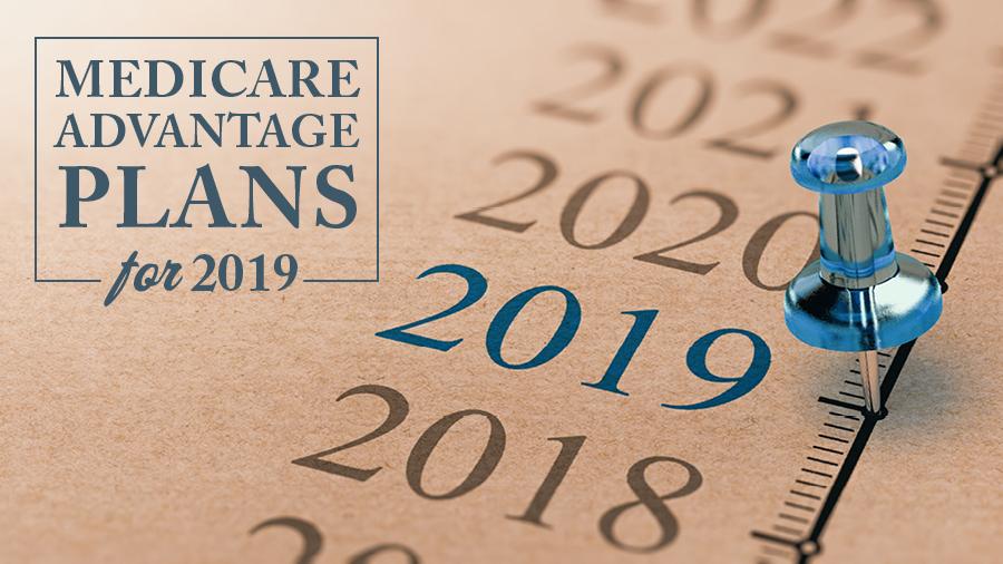 Medicare advantage plans 2019