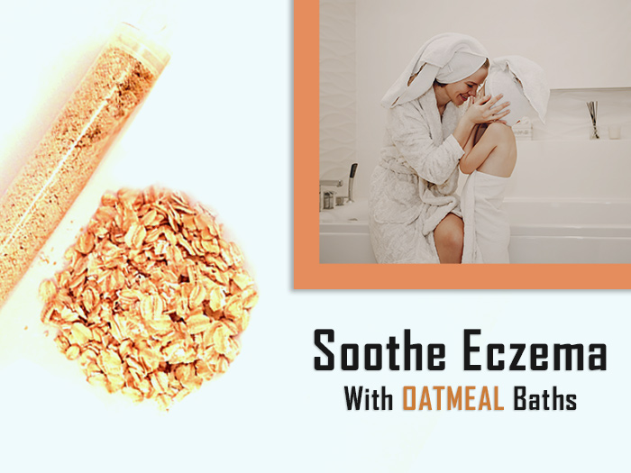 Oatmeal Bath For Eczema – Treatment & Benefits