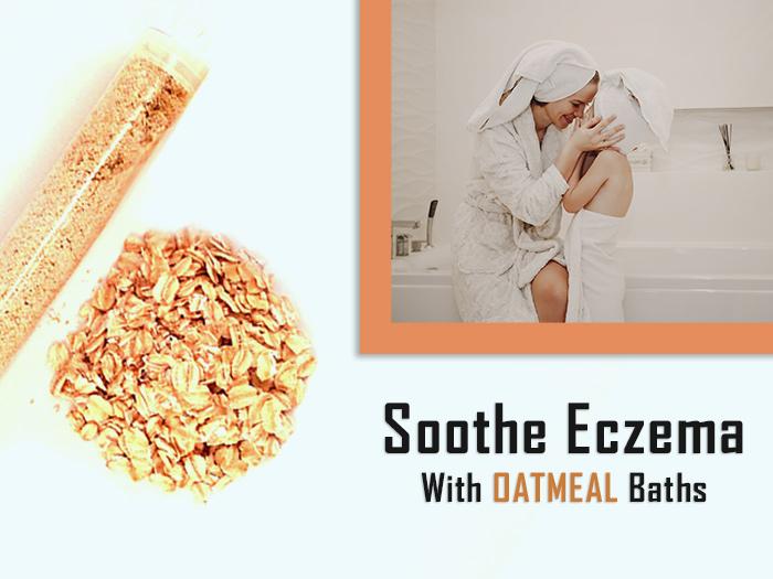 Oatmeal Bath For Eczema – Treatment & Benefits
