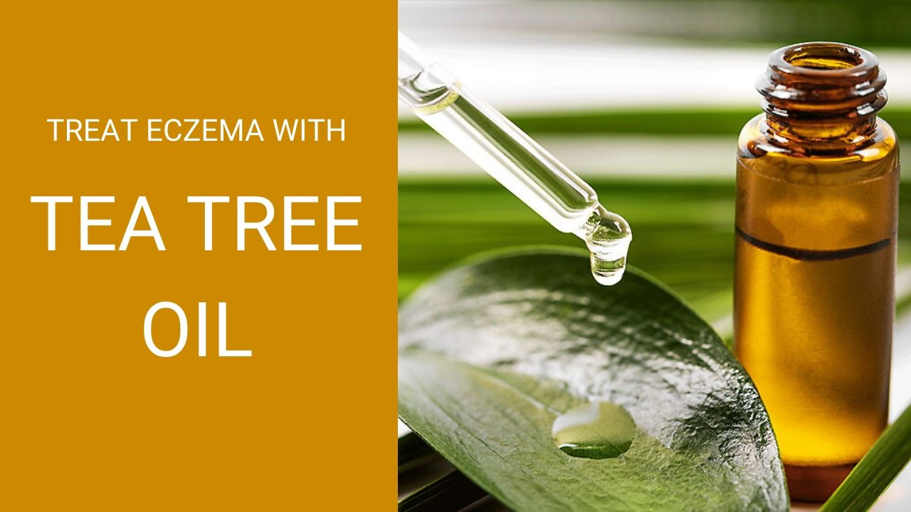 Tea Tree Oil For Eczema – Benefits, Uses, & Side Effects